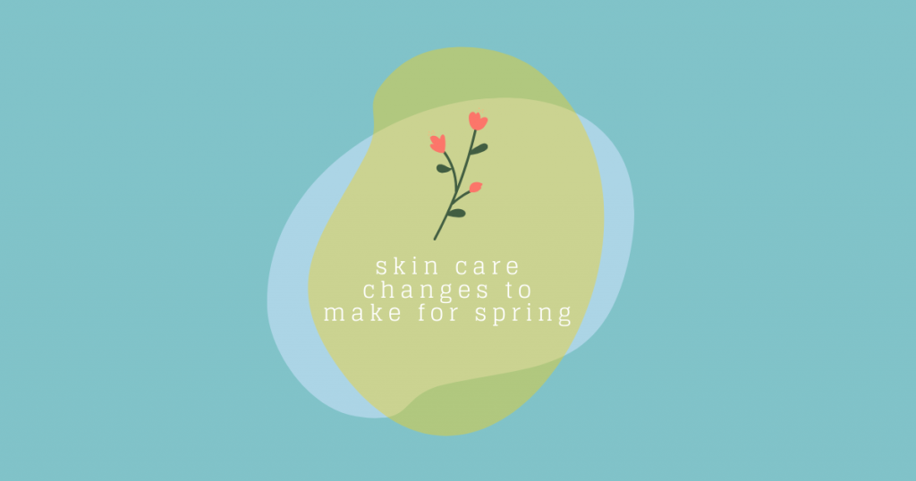 5 Easy Skin Care Changes to Make for Spring – THE YESSTYLIST - Asian Fashion Blog