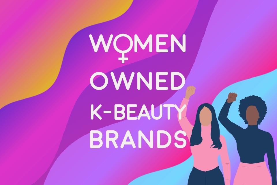 10 K-Beauty Brands Owned By Women – THE YESSTYLIST - Asian Fashion Blog